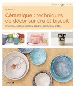 Ceramique-techniques-de-decor-sur-cru-et-biscuit livre poterie